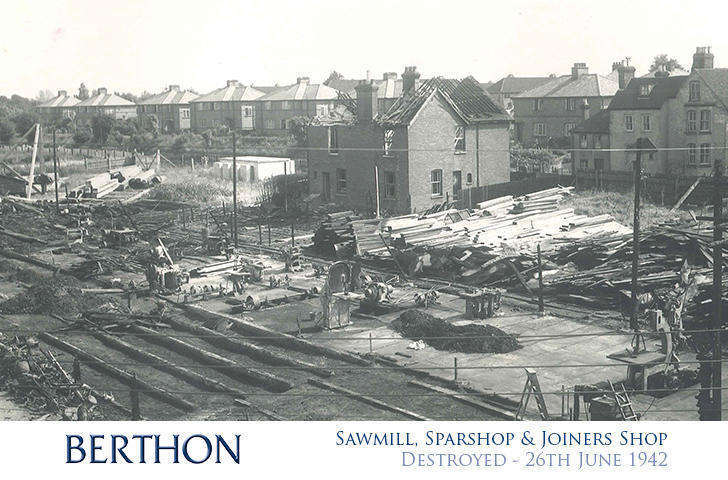 berthon sawmill sparshop joiners shop destroyed 26th june 1942