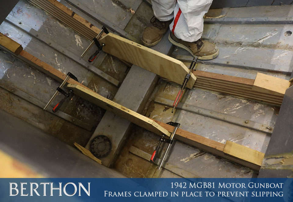 F20 - FRAMES CLAMPED IN PLACE TO PREVENT SLIPPING - 1942 MGB81 MOTOR GUN BOAT REBUILD AND RESTORATION - BERTHON BOAT COMPANY