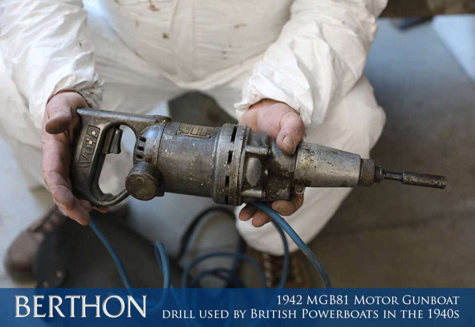 F21 - DRILL USED BY BRITISH POWERBOATS IN THE 1940S - 1942 MGB81 MOTOR GUN BOAT REBUILD AND RESTORATION - BERTHON BOAT COMPANY