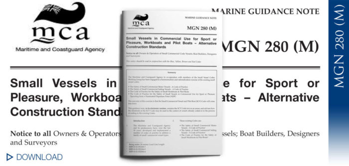 MGN 280 (M) - Small Vessels in Commercial Use for Sport or Pleasure, Workboats and Pilot Boats – Alternative Construction Standards
