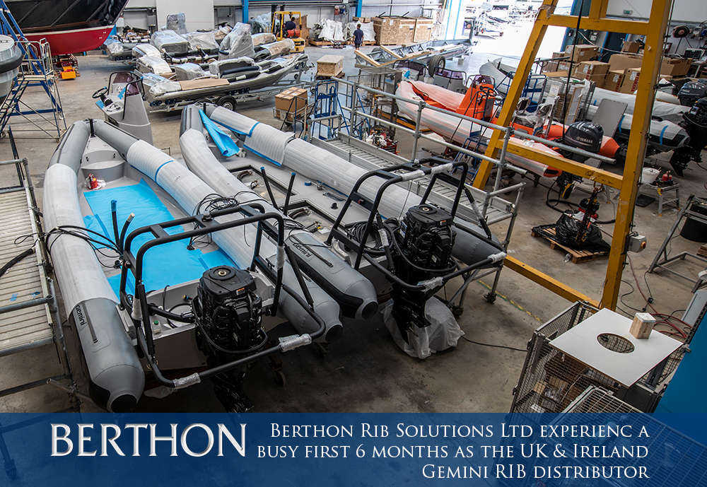 Berthon Rib Solutions Ltd has experienced a busy first 6 months as the newly appointed UK & Ireland Gemini RIB distributor